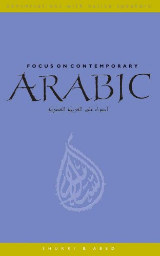 Focus on Contemporary Arabic (With Online Media) (Conversations with Native Speakers)