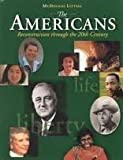 The Americans: Reconstruction Through the 20th Century, MCDOUGAL LITTEL, 0618108149