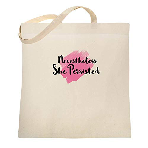 Nevertheless She Persisted Natural 15x15 inches Canvas Tote Bag