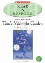 Tom's Midnight Garden: Teacher Resource (Read & Respond)