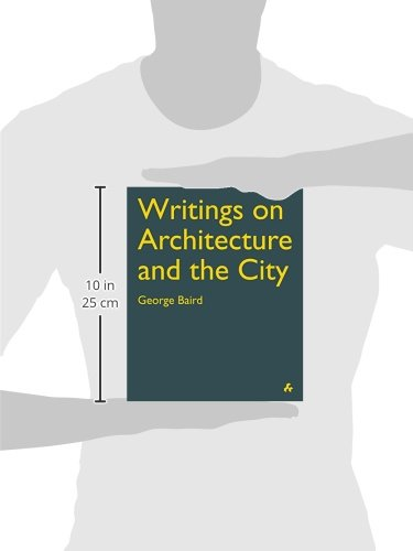 George Baird WRITINGS ON ARCHITECTURE