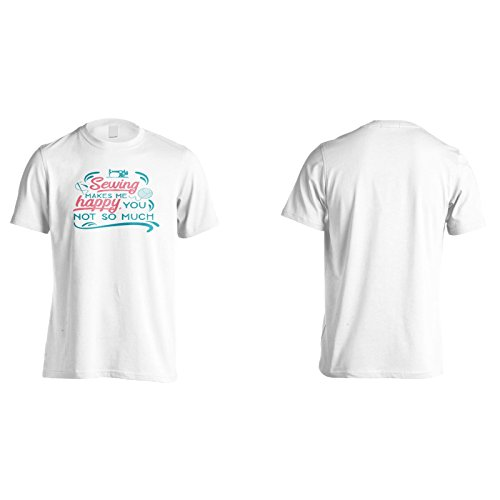 Nähen Macht Mich Glücklich Sie Nicht So Sehr Herren T-Shirt n882m