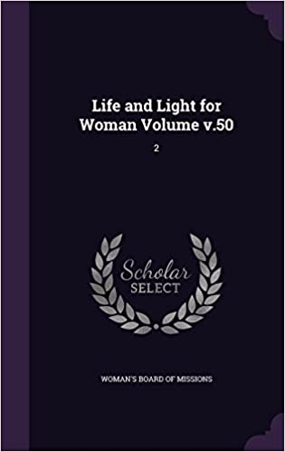 Book Life and Light for Woman Volume v.50: 2
