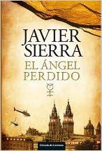 El Angel Perdido 9781617932977 Javier Sierra Books