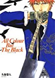 BLEACHイラスト集―All Colour But The Black (ジャンプ・コミックス)