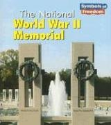 The National World War II Memorial (Symbols of Freedom) pdf