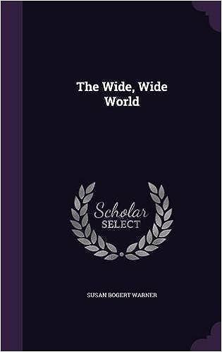 The Wide Wide World Susan Bogert Warner 9781346400877 Amazon