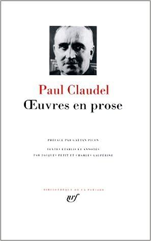 Lire en ligne Claudel : Oeuvres en prose pdf, epub ebook