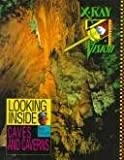 Looking Inside Caves and Caverns, Ron Schultz, 1562611267