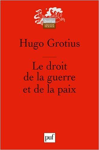 Ebook téléchargement gratuit fichier jar Le droit de la guerre et de la paix by Hugo Grotius DJVU