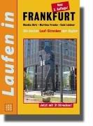 Laufen in Frankfurt: Der Streckenführer