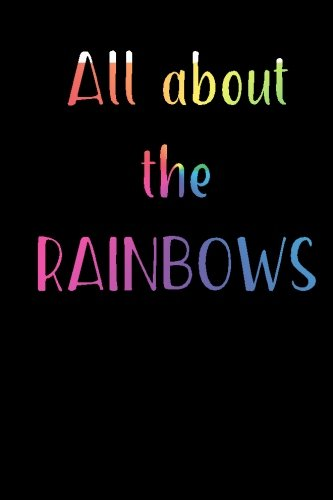 Download All About the Rainbows: Blank Lined Journal PDF ePub book