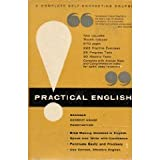 img - for Practical English : a two volume course and reference set containing 27 self-graded units on grammar, correct usage, and punctuation / by Madeline Semmelmeyer ; edited by Donald O. Bolander book / textbook / text book
