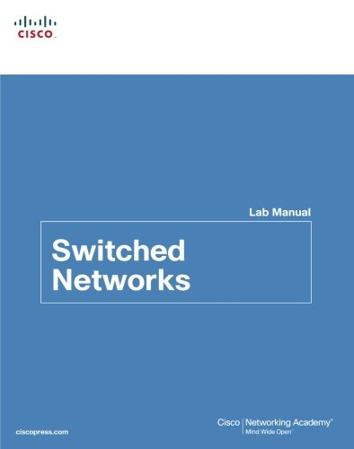 Cisco Netw: Switch Networ Lab Manual (Lab Companion)