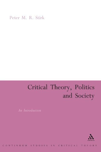 Critical Theory, Politics and Society: An Introduction (Continuum Collection)