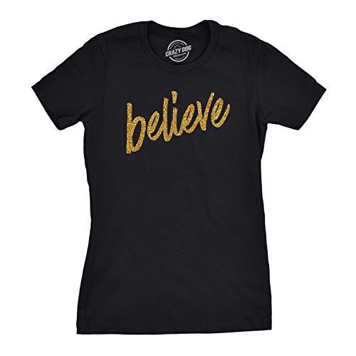 Crazy Dog T-Shirts Womens Believe Script Gold Shimmer Application Cool Inspirational T Shirt (Black) - S