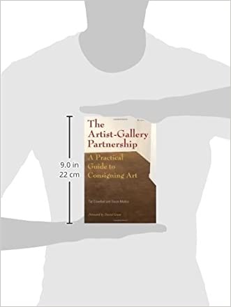 Good The Artist Gallery Partnership A Practical Guide To Consigning Art