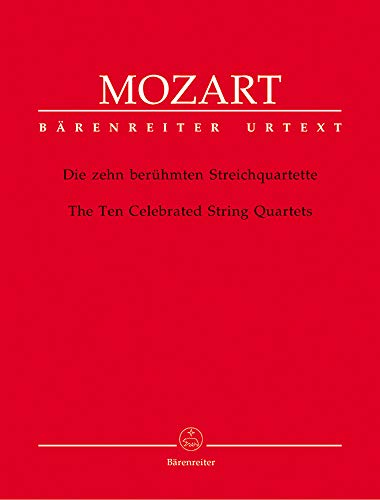 (Mozart, W.A. - The Ten Celebrated String Quartets - Two Violins, Viola, and Cello Ludwig Finscher)
