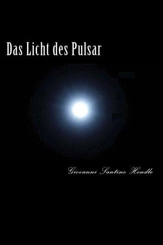 Das Licht des Pulsar:Erwachen