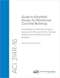 314R-16 Guide to Simplified Design for Reinforced Concrete Buildings ebook