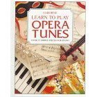 img - for Learn to Play Opera Tunes (Learn to Play Series) book / textbook / text book