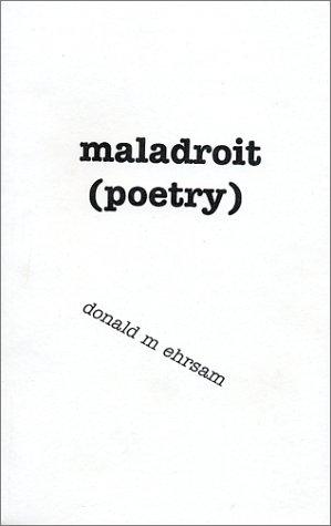 Read Online Maladroit (poetry) PDF