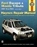 Haynes Ford Escape and Mazda Tribute 2001-2003 (Haynes Manuals)