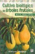 Descargar Libro Cultivo Biológico De Árboles Frutales. Guía De Campo Catherine Samson