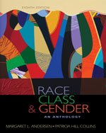 Race, Class, & Gender: An Anthology, 8th Edition