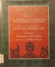 Christmas Gif': An Anthology Of Christmas Poems, Songs, And Stories Written By And About African Americans