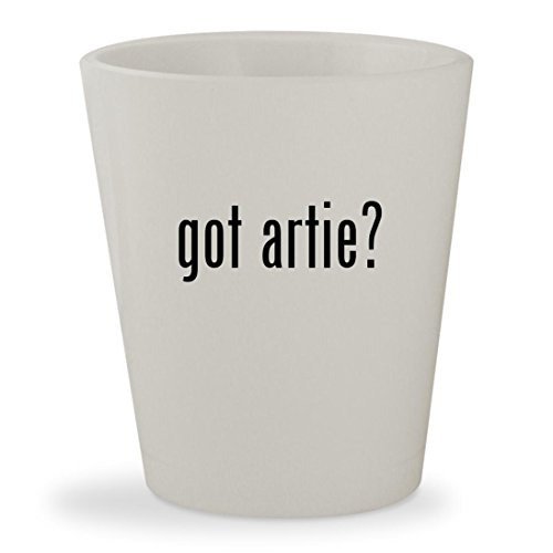 got artie? - White Ceramic 1.5oz Shot Glass
