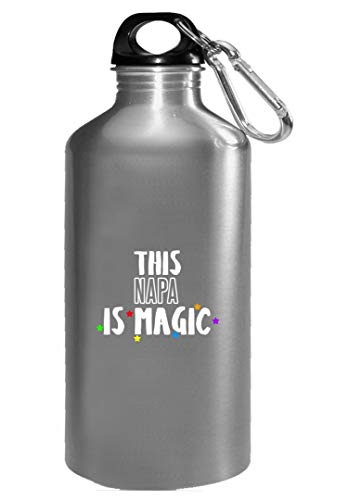 This NAPA is Magic - Funny Gift for NAPA! - Water Bottle