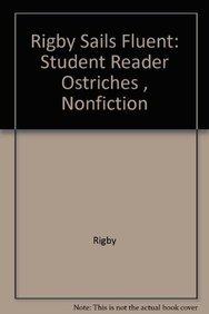 Rigby Sails Fluent: Student Reader Ostriches      , Nonfiction PDF