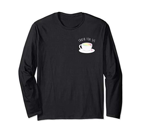 Ryland Adams Truth Tea Sis Long Sleeve T-shirt