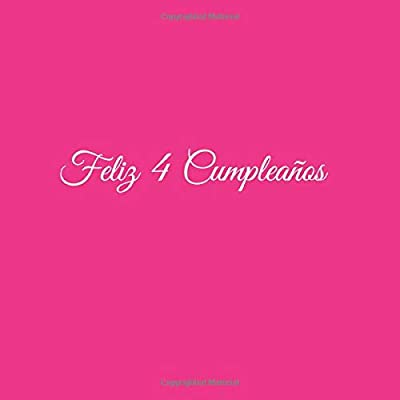 Feliz 4 cumpleaños: Libro De Visitas 4 Años Feliz Cumpleanos ...