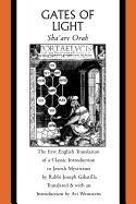 Gates of Light: Sha'are Orah (Sacred Literature Trust - Series Ares 1