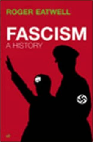 Fascism A History Amazon Roger Eatwell 9781844130900 Books