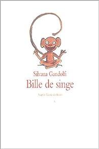 Bille de singe par Silvana Gandolfi