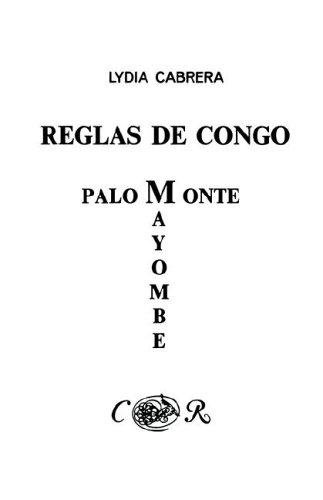 Reglas de Congo/ Palo Monte Mayombe (Coleccion Del Chichereku En El Exilio) (Spanish Edition) [Lydia Cabrera] (Tapa Blanda)