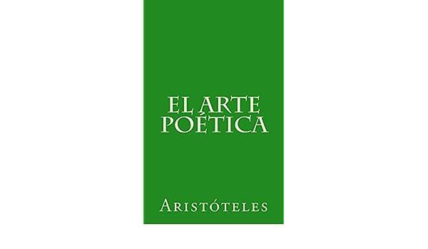 El arte poética: Traducción, prólogo y notas de José Goya y Muniaín eBook: Aristóteles, José Goya y Muniain: Amazon.es: Tienda Kindle