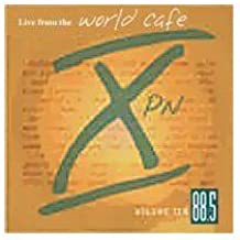 Live at the World Cafe Volume 10