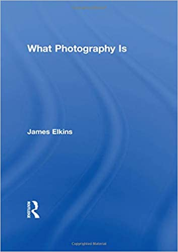 What Photography Is: Amazon.es: James Elkins: Libros en idiomas extranjeros