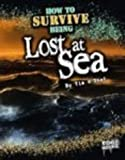 How to Survive Being Lost at Sea, Tim O'Shei, 1429622806