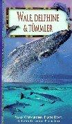 Wale, Delphine & Tümmler