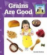 Grains Are Good (What Should I Eat?) pdf