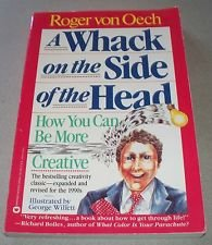 A whack on the side of the head -- how you can be more creative