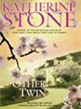 The Other Twin, Katherine Stone, 0786253932
