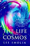 The Life of the Cosmos, Lee Smolin, 019510837X
