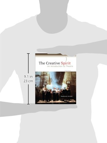 The Creative Spirit: An Introduction to Theatre by McGraw-Hill Humanities/Social Sciences/Languages