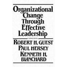 Organizational Change Through Effective Leadership (2nd Edition)